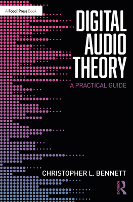 Digital Audio Theory: A Practical Guide Cover Image