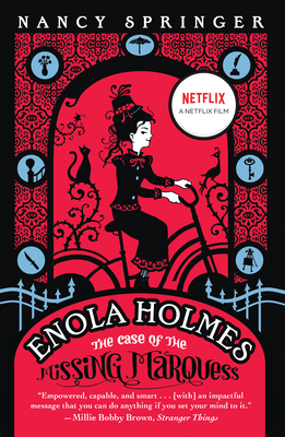 Enola Holmes: The Case of the Missing Marquess (An Enola Holmes Mystery #1) cover