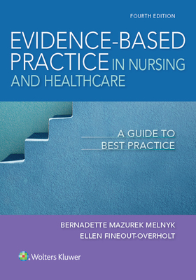 Evidence-Based Practice in Nursing & Healthcare: A Guide to Best Practice Cover Image