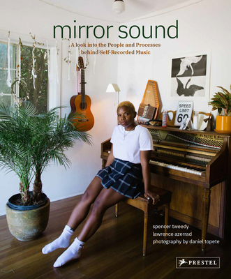 Mirror Sound: The People and Processes Behind Self-Recorded Music Cover Image