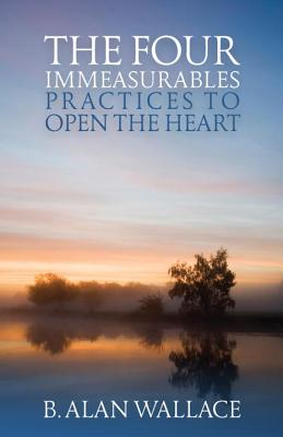The Four Immeasurables: Practices to Open the Heart Cover Image