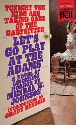 Let's Go Play at the Adams' (Paperbacks from Hell) Cover Image