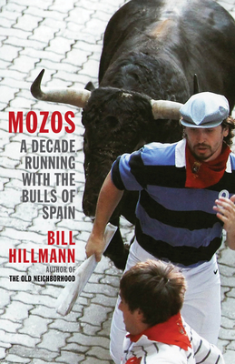 Mozos: A Decade Running with the Bulls of Spain Cover Image