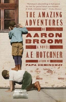 The Amazing Adventures of Aaron Broom: A Novel Cover Image