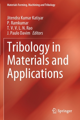 Tribology in Materials and Applications (Materials Forming) Cover Image
