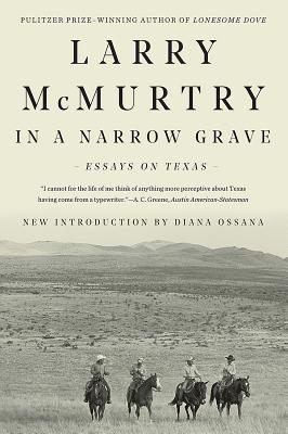 In a Narrow Grave: Essays on Texas Cover Image