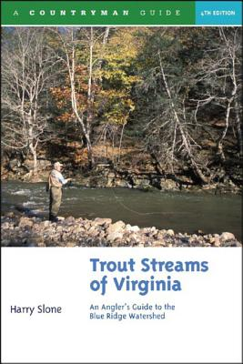 Trout Streams of Virginia: An Angler's Guide to the Blue Ridge Watershed Cover Image