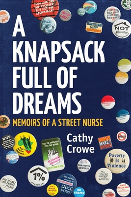 A Knapsack Full of Dreams: Memoirs of a Street Nurse Cover Image