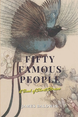 Fifty Famous People: A Book of Short Stories: Annotated Cover Image