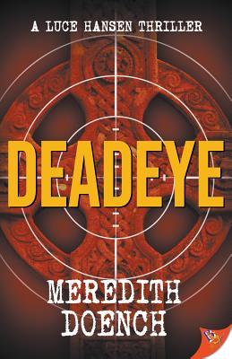 Deadeye (Luce Hansen Thriller #3) Cover Image