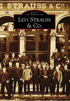 Levi Strauss & Co. (Images of America (Arcadia Publishing)) Cover Image