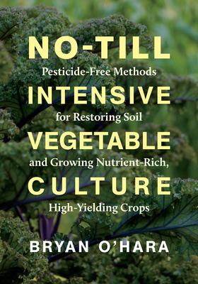 Cover for No-Till Intensive Vegetable Culture