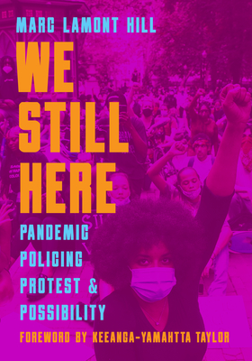 WE STILL HERE - By Marc Lamont Hill, Frank Barat (Editor),