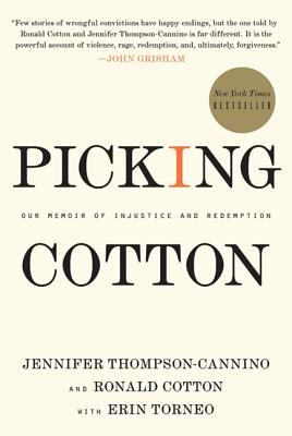 Picking Cotton: Our Memoir of Injustice and Redemption Cover Image