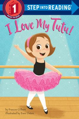 I Love My Tutu! (Step into Reading) Cover Image