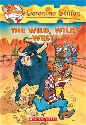 The Wild, Wild West (Geronimo Stilton #21) Cover Image