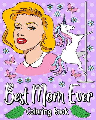Best Mom Ever Coloring Book Cover Image