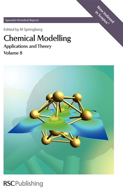 Chemical Modelling: Applications and Theory Volume 8 Cover Image