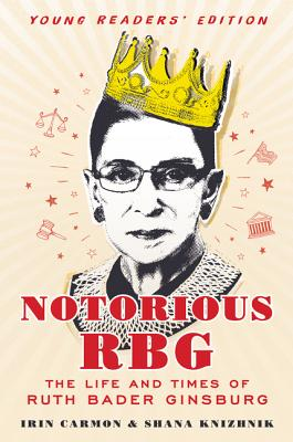 Notorious RBG Young Readers' Edition: The Life and Times of Ruth Bader Ginsburg Cover Image