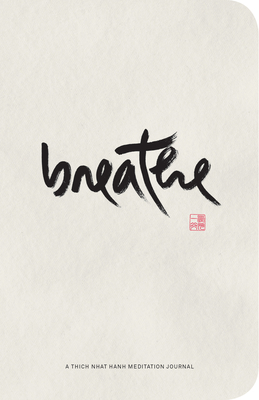 Breathe: A Thich Nhat Hanh Meditation Journal Cover Image