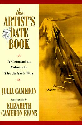 The Artist's Date Book: A Companion Volume to The Artist's Way Cover Image