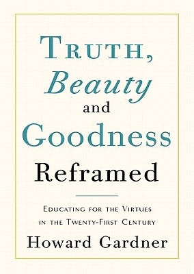 Truth, Beauty, and Goodness Reframed Cover