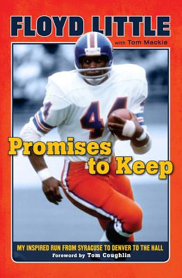 Promises to Keep: My Inspired Run from Syracuse to Denver to the Hall Cover Image