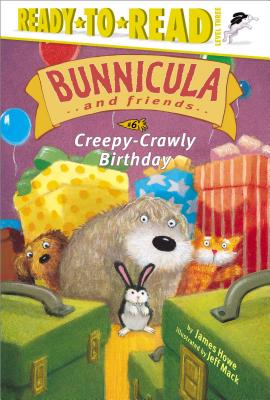 Creepy-Crawly Birthday (Bunnicula and Friends #6) Cover Image