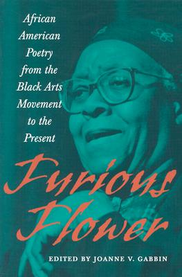 Furious Flower: African American Poetry from the Black Arts Movement to the Present (Center Books) cover