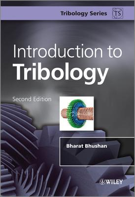 Introduction to Tribology (Tribology in Practice) Cover Image