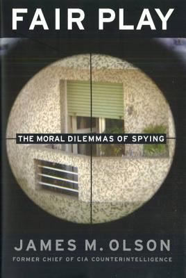 Fair Play: The Moral Dilemmas of Spying Cover Image