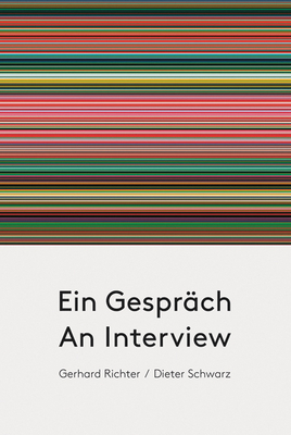 Gerhard Richter & Dieter Schwarz: An Interview Cover Image