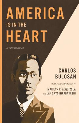 America Is in the Heart: A Personal History (Classics of Asian American Literature) Cover Image