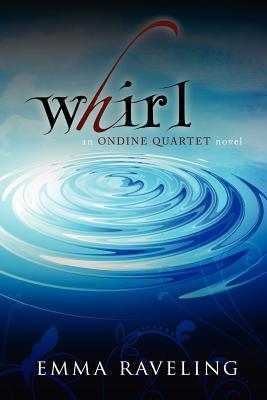Whirl (Ondine Quartet Book 1) Cover
