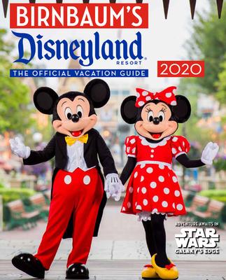 Birnbaum's 2020 Disneyland Resort: The Official Vacation Guide (Birnbaum Guides) Cover Image