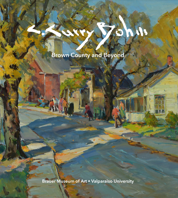 C. Curry Bohm: Brown County and Beyond Cover Image