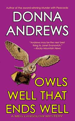Owls Well That Ends Well (Meg Langslow Mysteries #6) Cover Image