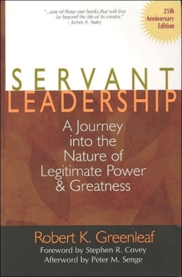 Servant Leadership [25th Anniversary Edition]: A Journey Into the Nature of Legitimate Power and Greatness Cover Image