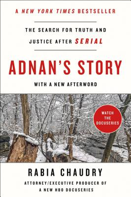 Adnan's Story: The Search for Truth and Justice After Serial Cover Image
