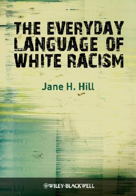 The Everyday Language of White Racism Cover Image