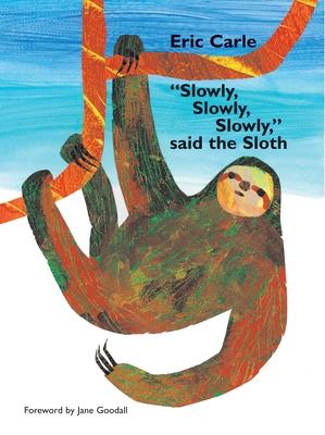 Slowly, Slowly, Slowly Said the Sloth Cover