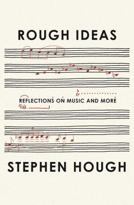 Rough Ideas: Reflections on Music and More Cover Image