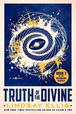 Truth of the Divine: A Novel (Noumena #2) Cover Image