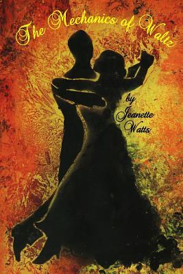 The Mechanics of Waltz Cover Image