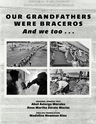 Our Grandfathers Were Braceros And We Too... Cover Image