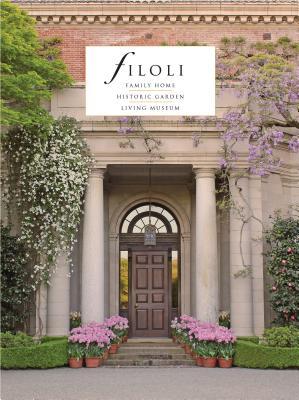 Filoli: Family Home; Historic Garden; Living Museum Cover Image