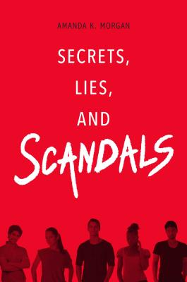 Secrets, Lies, and Scandals Cover