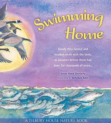 Swimming Home (Tilbury House Nature Book) Cover Image