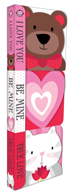 Chunky Pack: Valentine: I Love You!, Be Mine, and True Love (Chunky 3 Pack) Cover Image