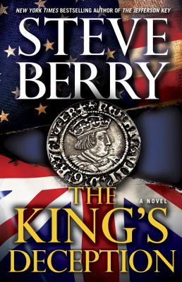 The King's Deception (Hardcover) By Steve Berry